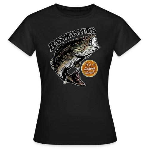 It's a Fishing Show! (women's) - Women's T-Shirt