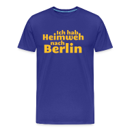 T-Shirts ~ Männer Premium T-Shirt ~ Ich hab Heimweh nach Berlin - Männer Shirt