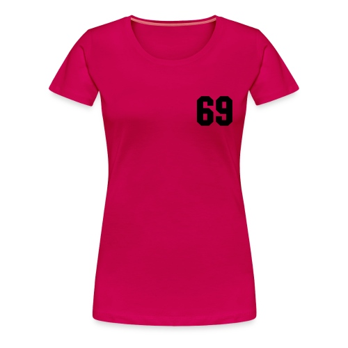69 hottie - Women's Premium T-Shirt