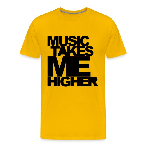 MUSIC TAKES ME HIGHER - Männer Premium T-Shirt