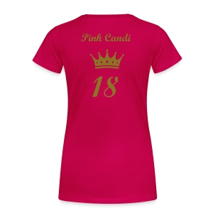 Pink Candi 18th Celebration T-Shirt - Women's Premium T-Shirt
