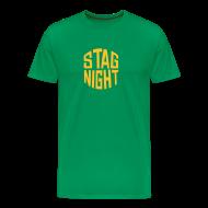 T-Shirts ~ Men's Premium T-Shirt ~ Stag Night