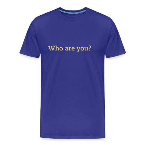 Who are you? for men - Men's Premium T-Shirt