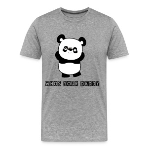 Whos your daddy - Panda - Männer Premium T-Shirt