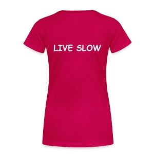 Women's T-Shirt SAIL FAST & LIVE SLOW - Women's Premium T-Shirt