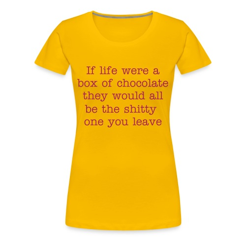 Life is a box of chocolate - Women's Premium T-Shirt