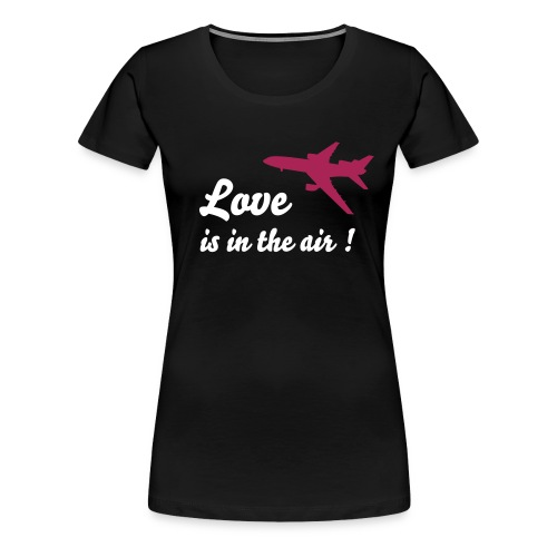 Love is in the air! - Frauen Premium T-Shirt