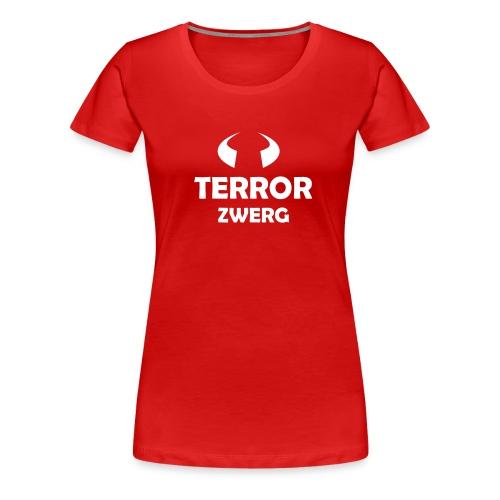 TERROR ZICKE - Frauen Premium T-Shirt