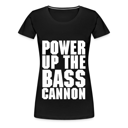 Bass Cannon - Women's Premium T-Shirt