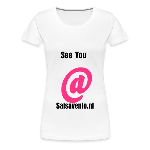 See you @ - Vrouwen Premium T-shirt