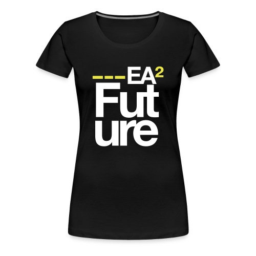 EA2 'Future' Tshirt [Female] - Women's Premium T-Shirt