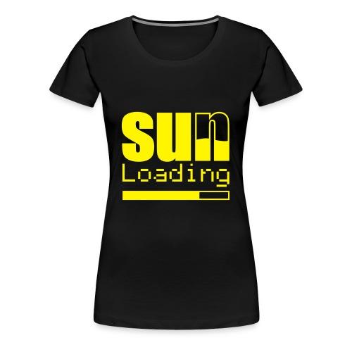 Sun Loading - Frauen Premium T-Shirt