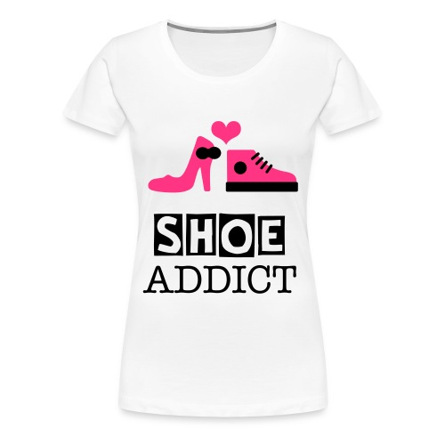 Shoe addict WOMEN Tee - Vrouwen Premium T-shirt