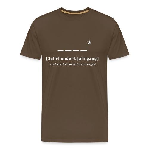 [Jahrhundertjahrgang] - Männer Premium T-Shirt