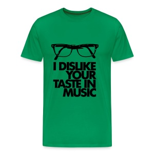 Dislike Your Music - Männer Premium T-Shirt