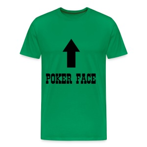 Poker Face Tee! - Men's Premium T-Shirt