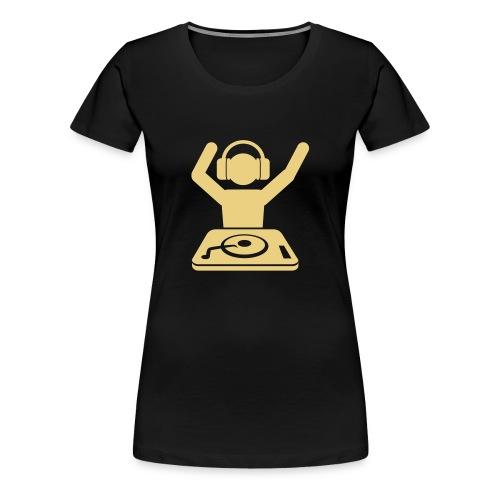 dj women - T-shirt Premium Femme
