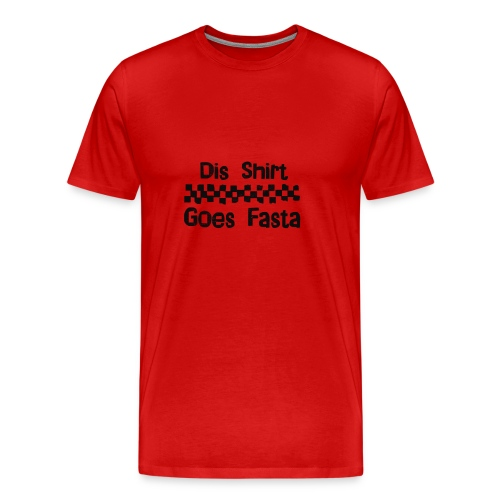 Dis Shirt Goes Fasta  Xl - Men's Premium T-Shirt