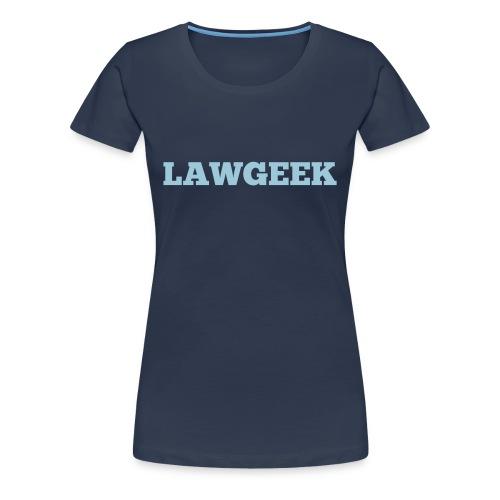 Lawgeek - Women's Premium T-Shirt
