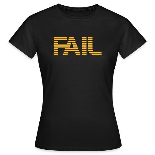 Simply FAIL - Frauen T-Shirt