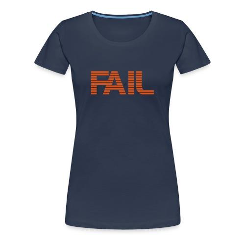 Simply FAIL - Frauen Premium T-Shirt