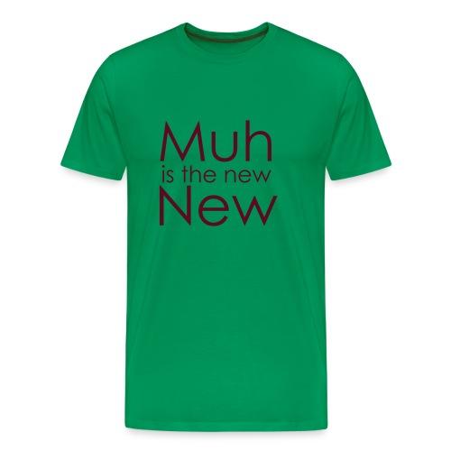MuhNewNew - Männer Premium T-Shirt