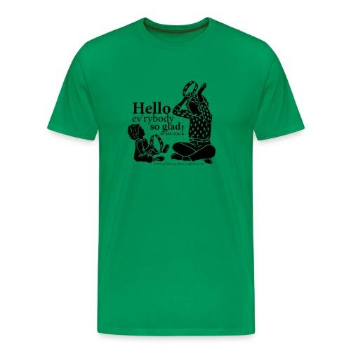 Hello ev'rybody - Männer Premium T-Shirt