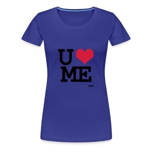 U and me - T-shirt Premium Femme
