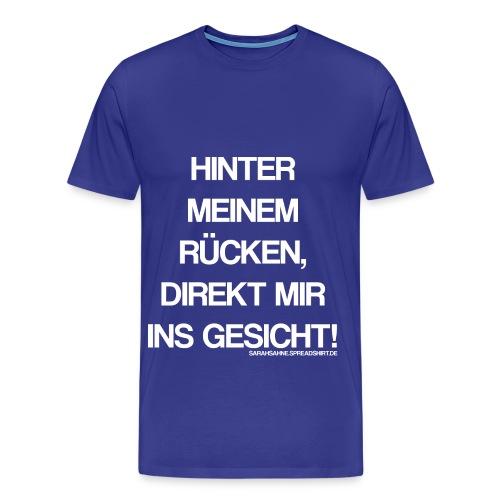 Ins Gesicht. - Männer Premium T-Shirt