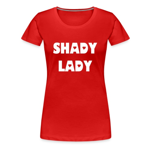 Shady Lady female shirt - Vrouwen Premium T-shirt