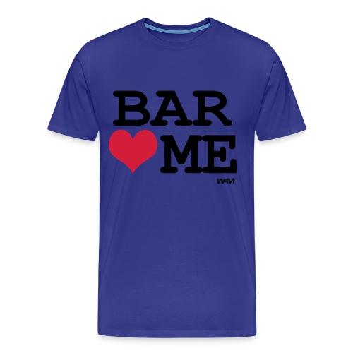 Bar love me - T-shirt Premium Homme