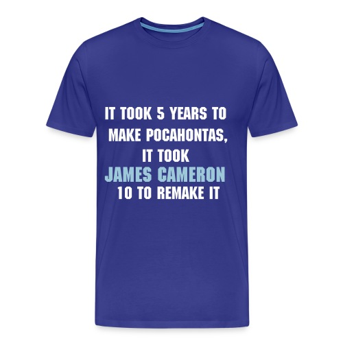 '...Pocahontas...James Cameron...' Tshirt - Men's Premium T-Shirt