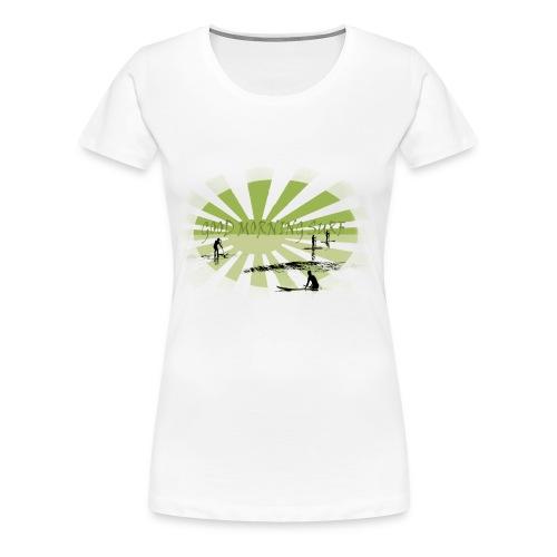 Good morning surf paddle - Vert - Women's Premium T-Shirt