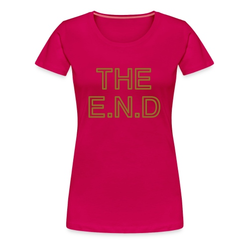 the end - Women's Premium T-Shirt