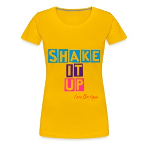 Shake It Up. - Women's Premium T-Shirt