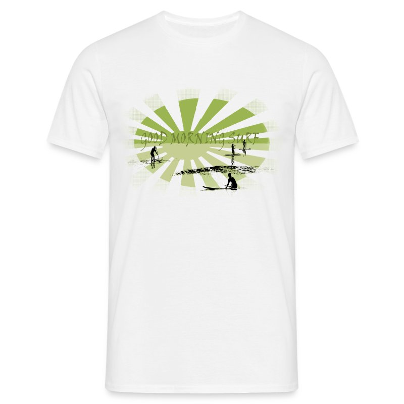Good morning surf paddle - Vert - Men's T-Shirt