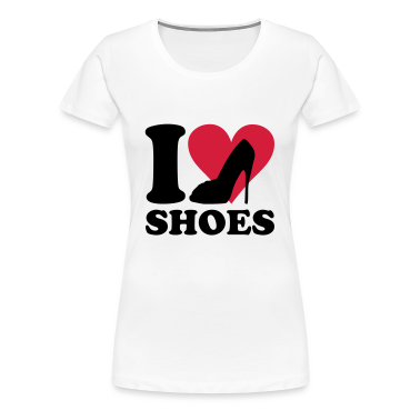 I love Shoes T-Shirts