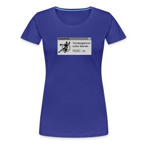 Vorübergehend außer Betrieb W - Frauen Premium T-Shirt