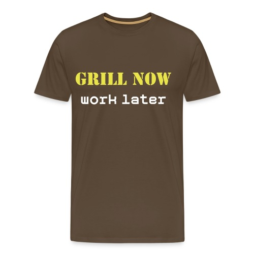 grill now, work later (Grillen Shirt) - Männer Premium T-Shirt