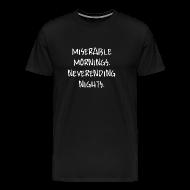 T-Shirts ~ Männer Premium T-Shirt ~ Miserable Mornings - Boy