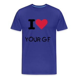 I love your GF - Men's Premium T-Shirt