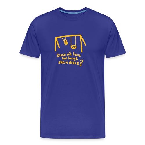 Disse på lisse.. - Premium T-skjorte for menn
