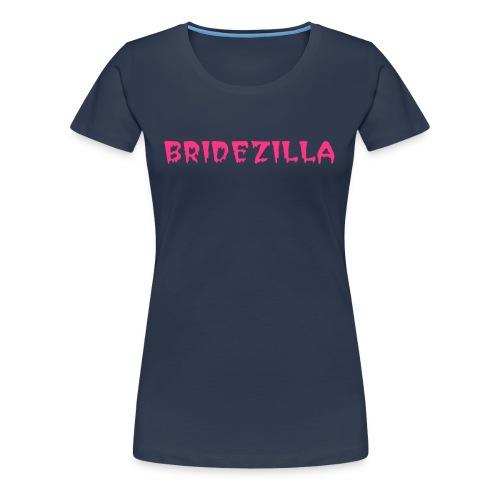 Bridezilla Fitted T Shirt - Women's Premium T-Shirt