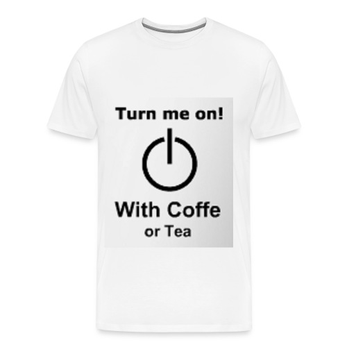 Turne me on Herren - Männer Premium T-Shirt
