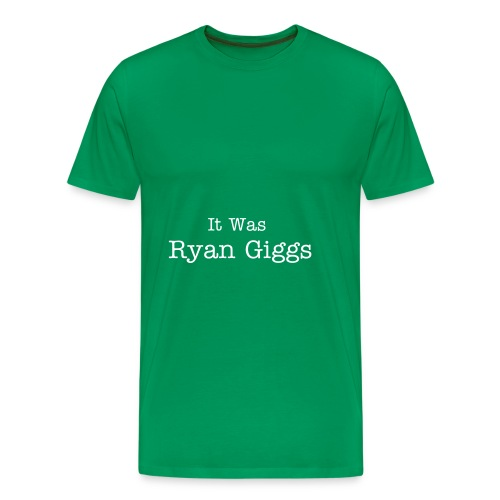 It was Ryan Giggs - Men's Premium T-Shirt