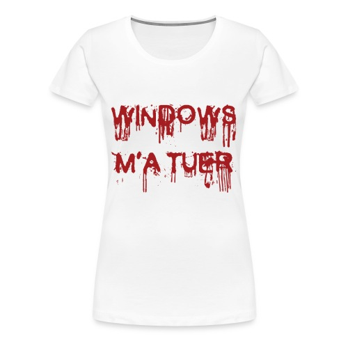 T-shir sinestra Windows kill femme - T-shirt Premium Femme
