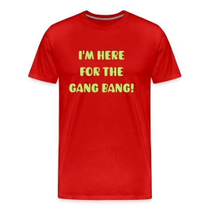 Gang Bang! - Men's Premium T-Shirt