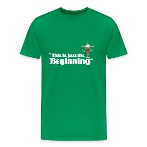 This is Just the Beginning - Men's Premium T-Shirt