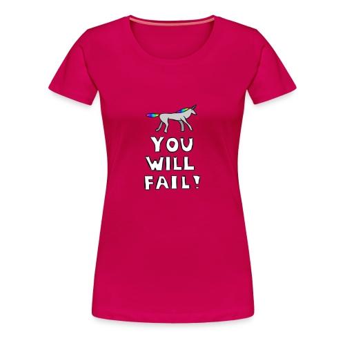 Robot Unicorn Attack - You Will Fail! Girl - Women's Premium T-Shirt