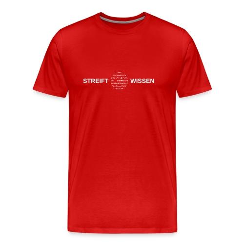 Streift Wissen - Männer Premium T-Shirt